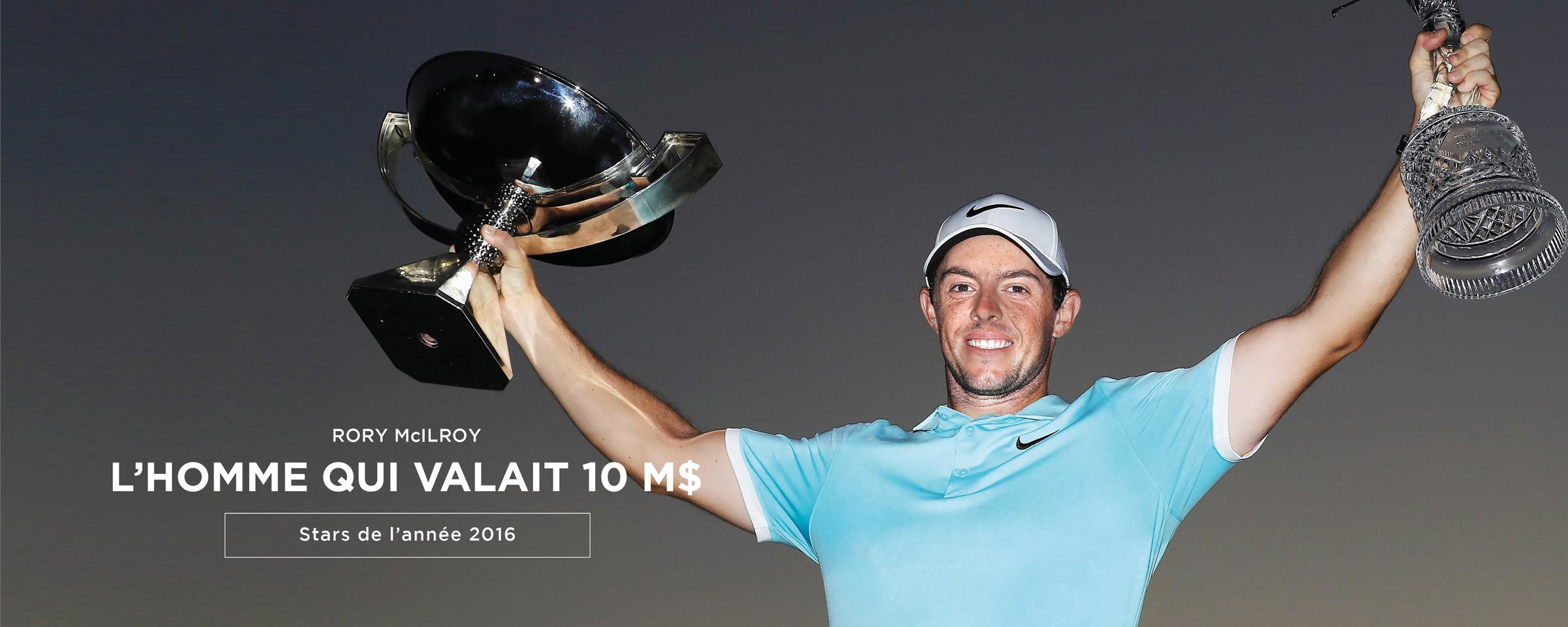 Rory McIlroy, L'homme qui valait 10 m$