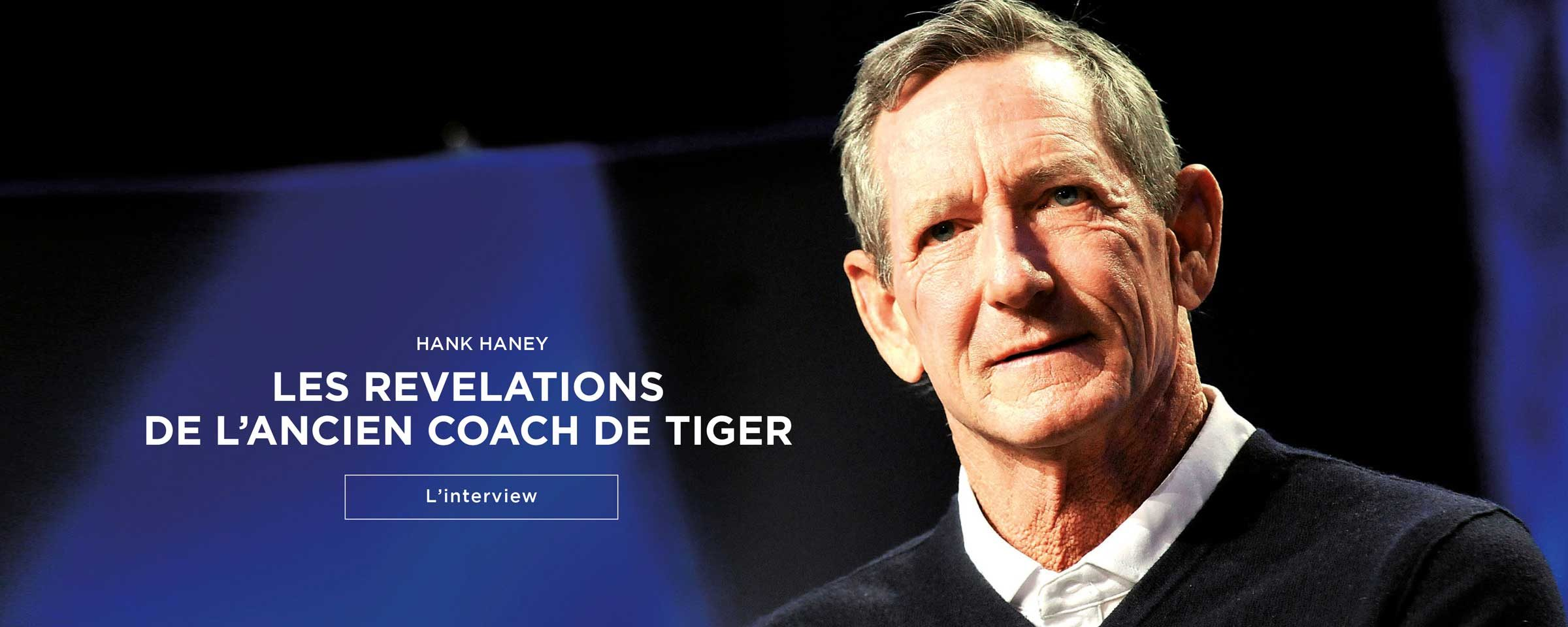Hank Haney – L'interview