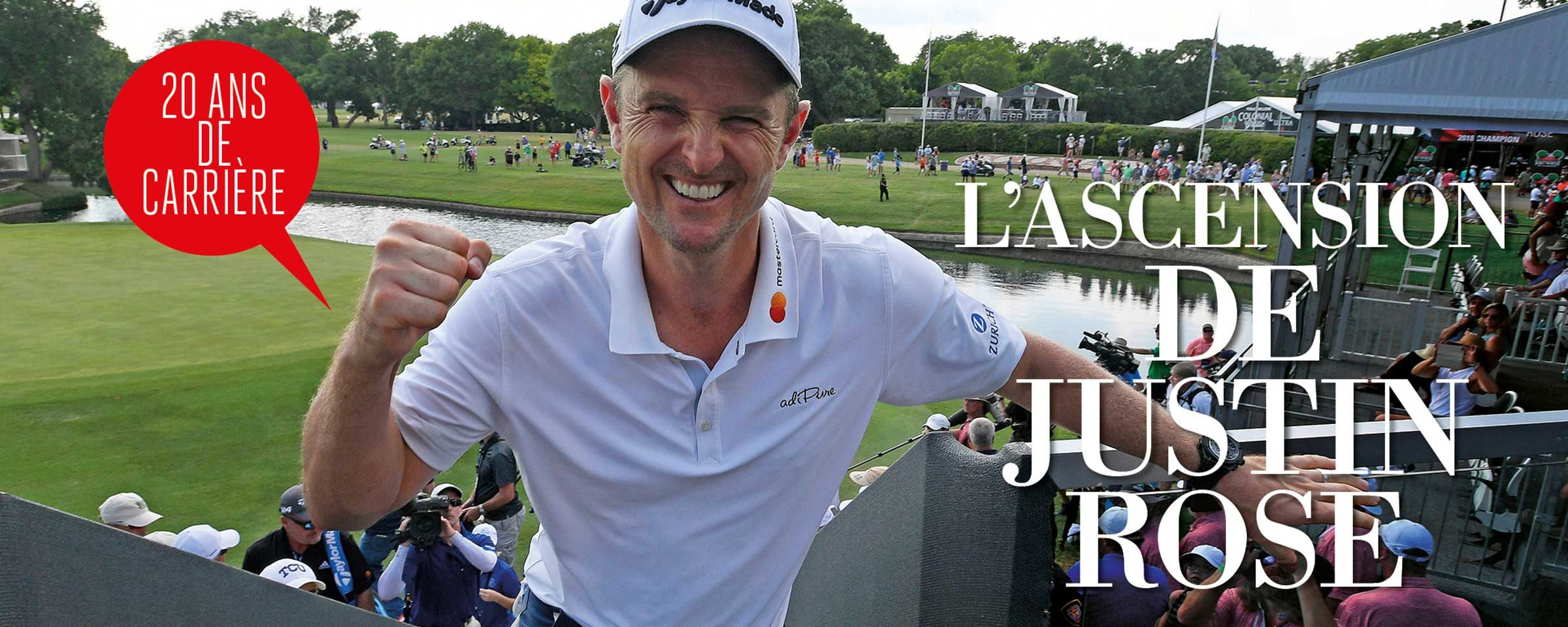 L'ascension de Justin Rose
