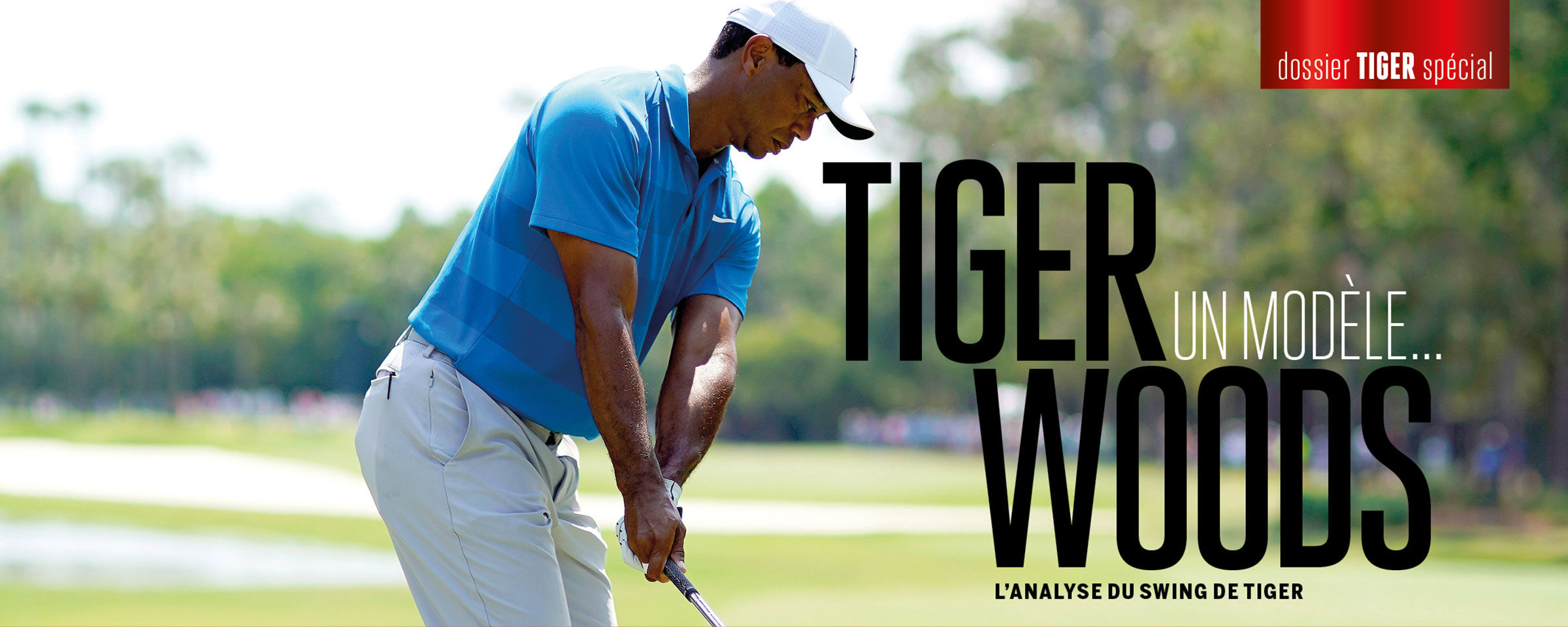 L'analyse du swing de Tiger Woods