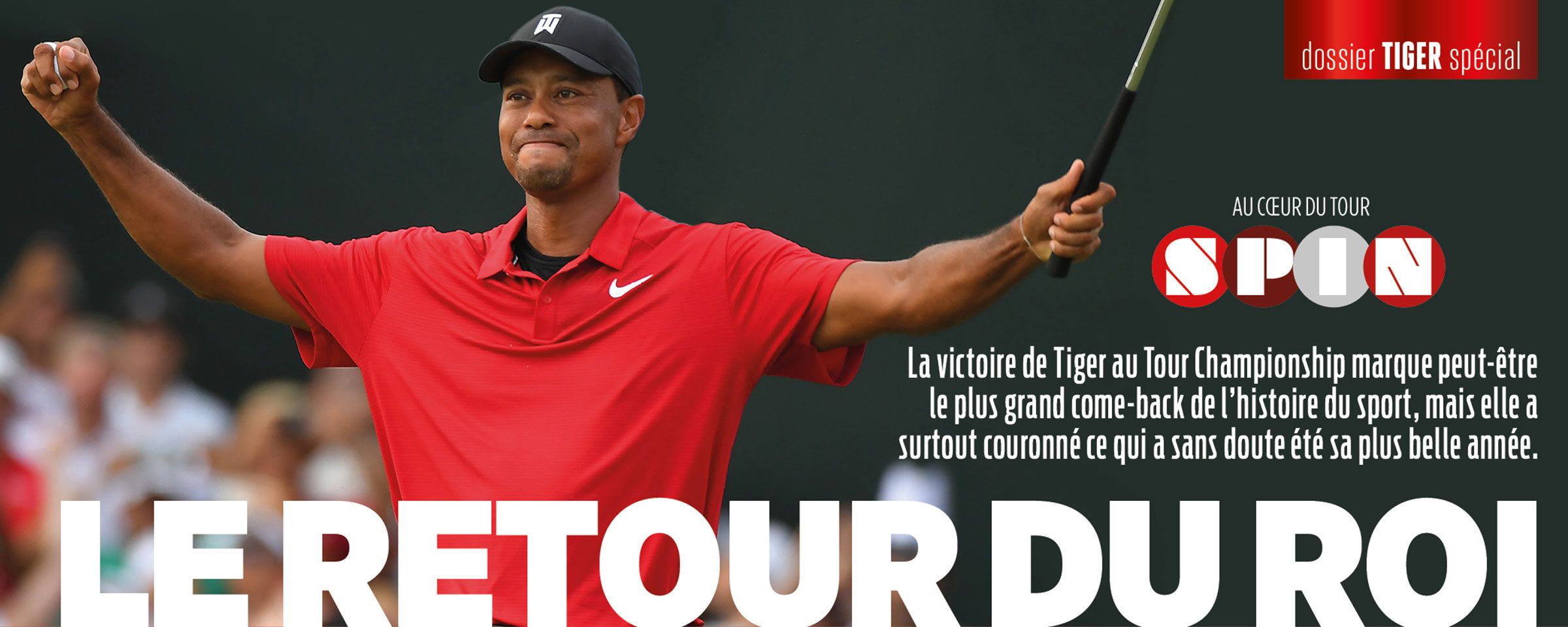 Le retour du Roi Tiger Woods