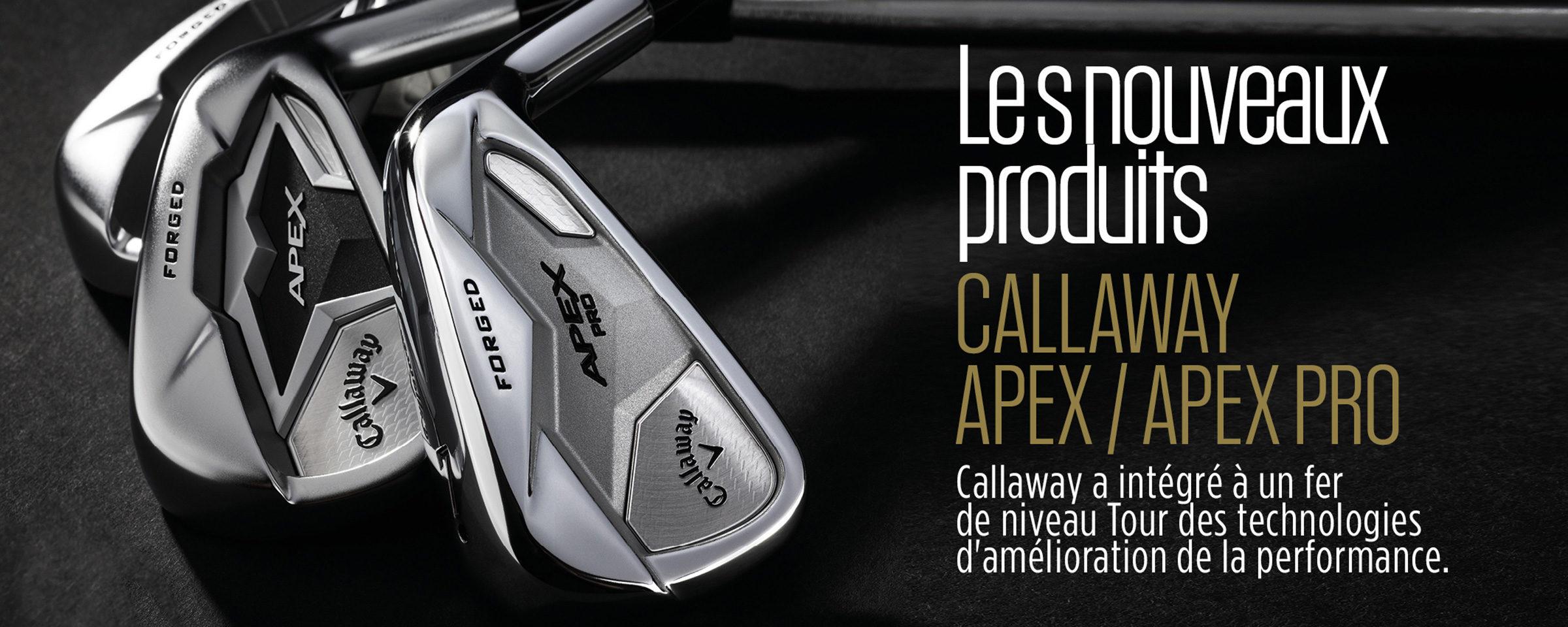 Callaway Apex et Apex Pro