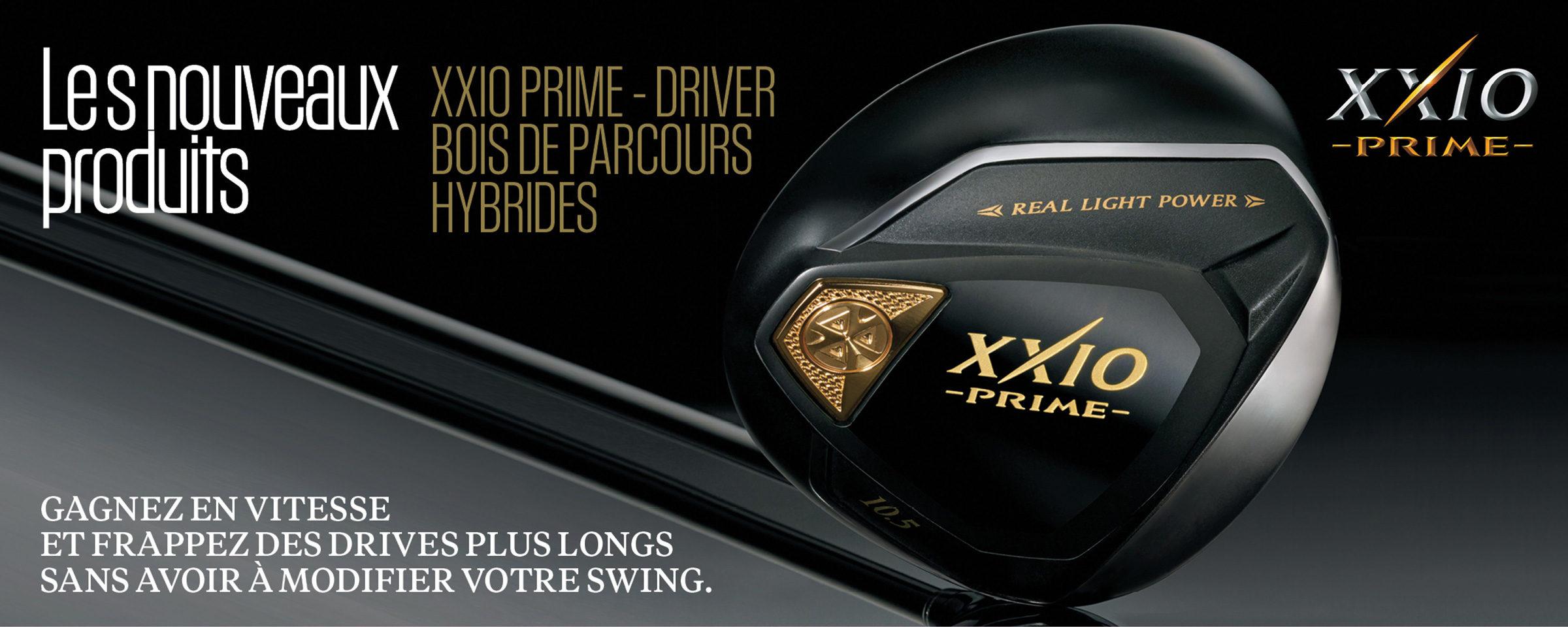 XXIO Prime : Driver, bois de parcours, hybrides