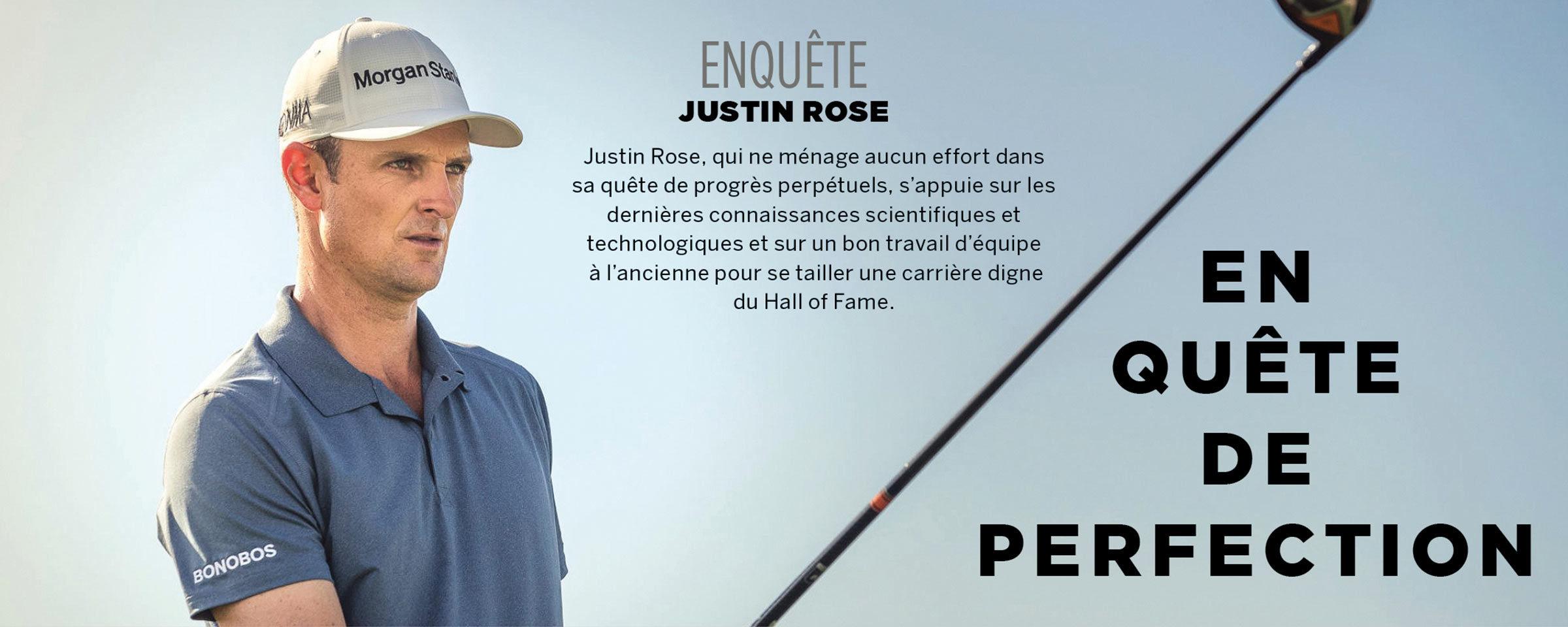 Enqête Justin Rose