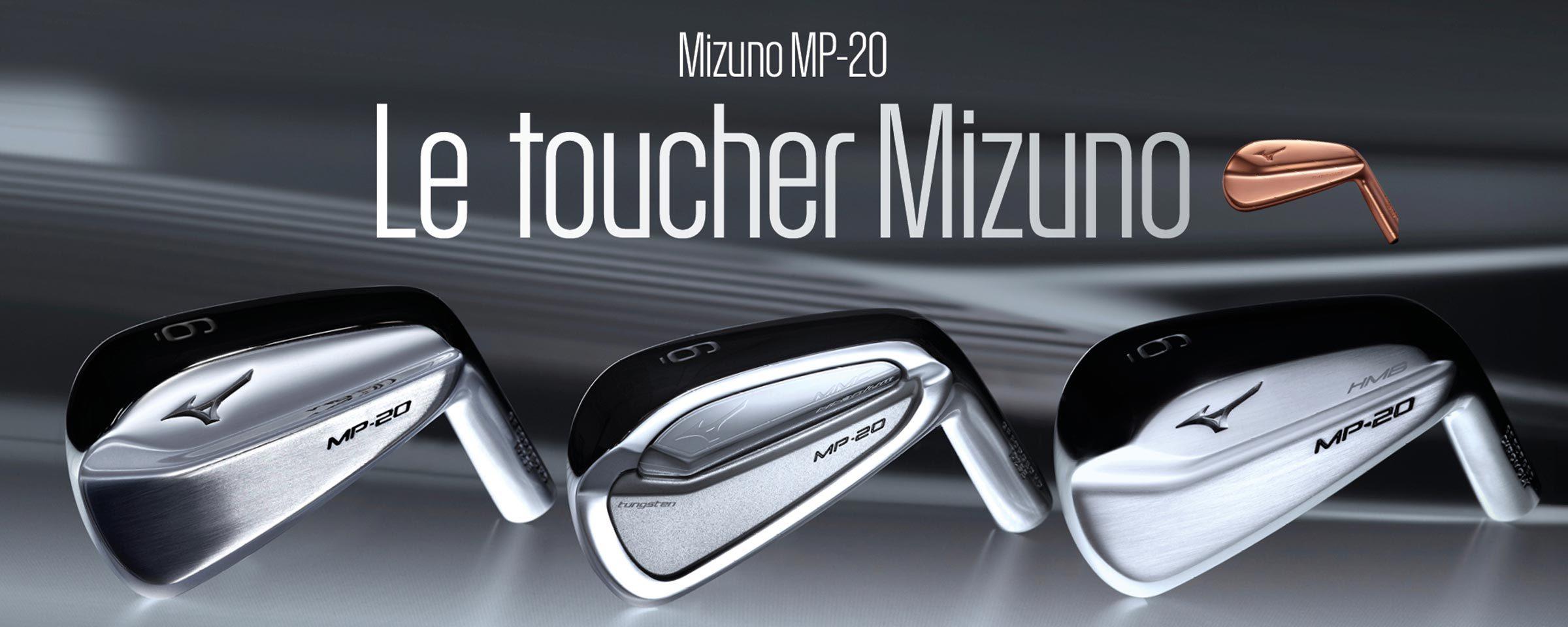 Le toucher Mizuno