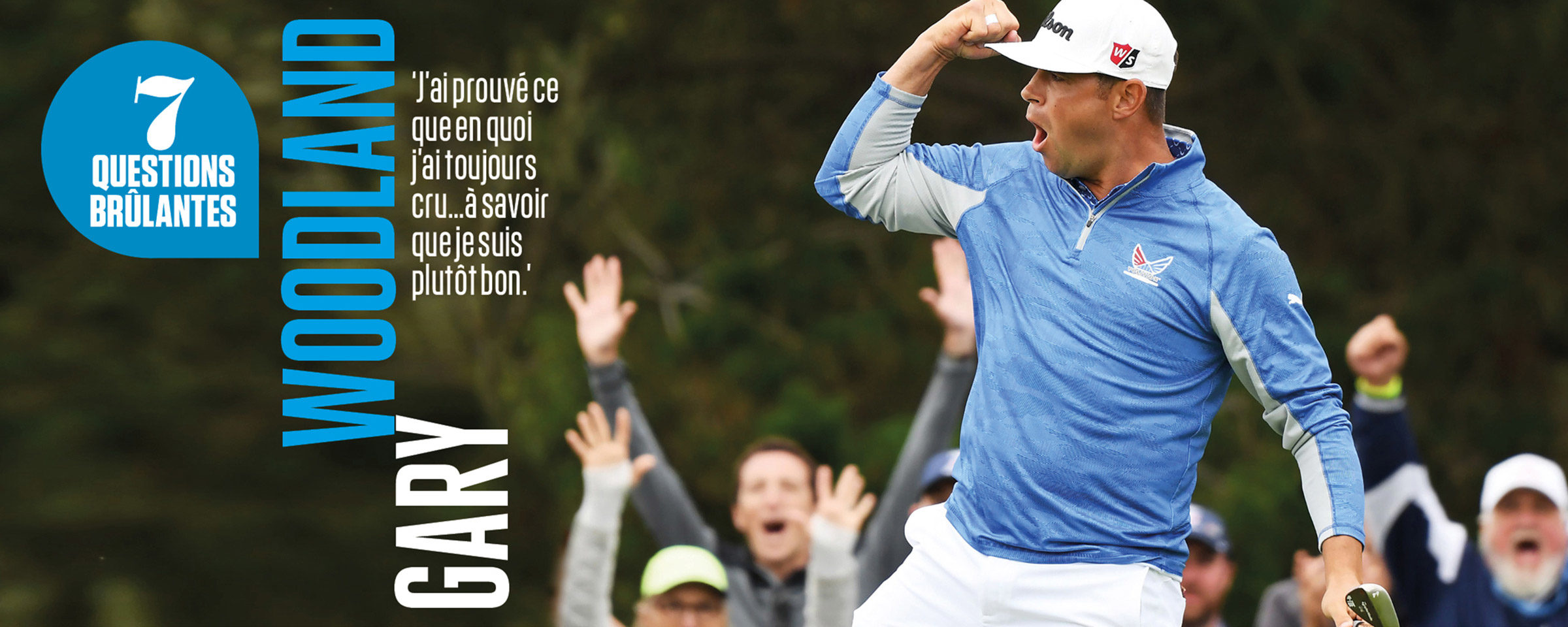 7 questions brûlantes Gary Woodland