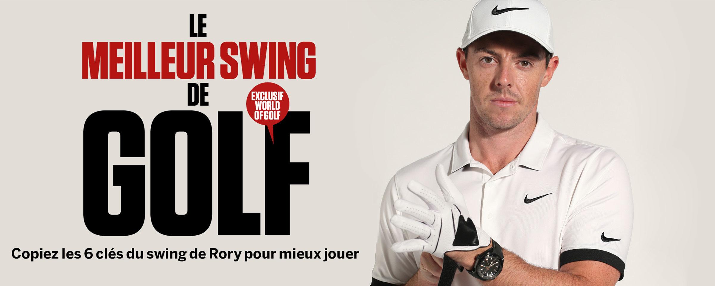 Rory McIlroy – Le meilleur swing de golf